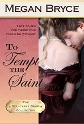 To Tempt The Saint (The Reluctant Bride Collection, #4)
