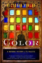 Color: A Natural History of the Palette Book