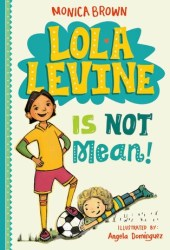 Lola Levine Is Not Mean! Book Pdf