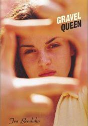 Gravel Queen Book by Tea Benduhn