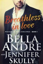 Breathless In Love (The Maverick Billionaires, #1) Book Pdf
