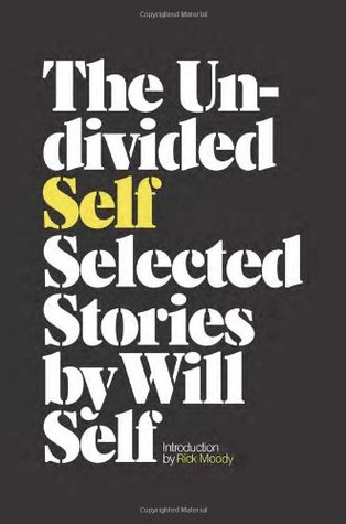 The Undivided Self: Selected Stories