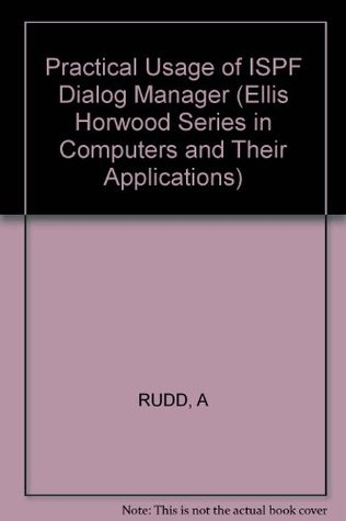 Rudd: Practical Usage of Ispf Dialog Manager
