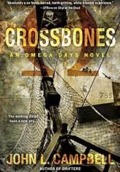 Crossbones (Omega Days #4) Pdf Book
