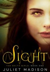 Sight (The Delta Girls #1) Pdf Book