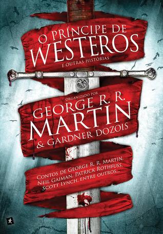O Príncipe de Westeros e Outras Histórias