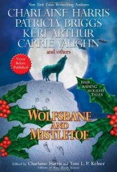 Wolfsbane and Mistletoe Pdf Book