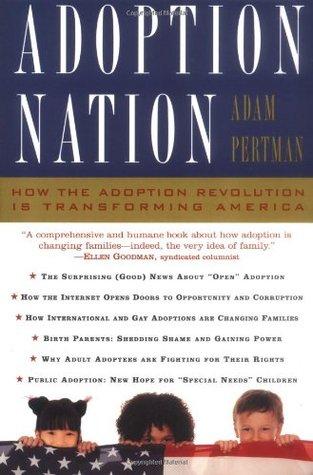 Adoption Nation How The Adoption Revolution Is Transforming America