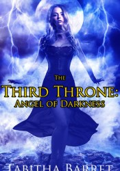 Angel of Darkness (The Third Throne, #1) Pdf Book