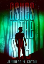 Ashes in the Sky (Fire in the Woods, #2) Pdf Book