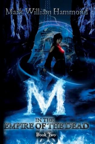 M in the Empire of the Dead (M in the Demon Realm, #2) Book Pdf ePub