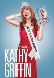 Official Book Club Selection: A Memoir According to Kathy Griffin Pdf Book