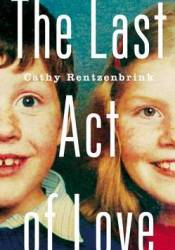 The Last Act of Love Pdf Book