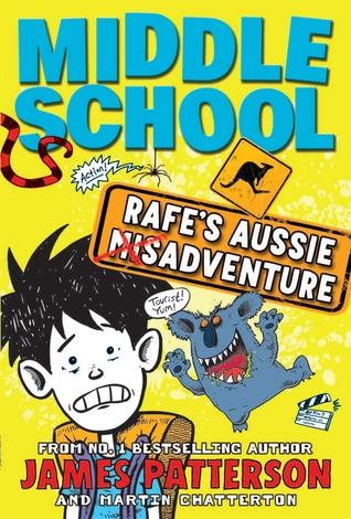 Middle School: Rafe's Aussie Adventure (Middle School, #7.25)