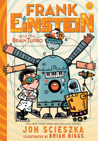 Frank Einstein and the BrainTurbo (Frank Einstein series #3)