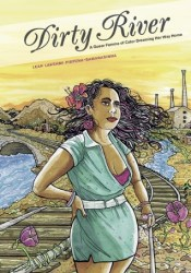 Dirty River: A Queer Femme of Color Dreaming Her Way Home Pdf Book