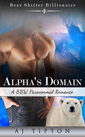 Alpha's Domain (Bear Shifter Billionaire #3)