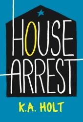 House Arrest (House Arrest, #1) Book Pdf
