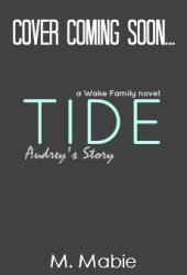Tide (Wake Family, #2)