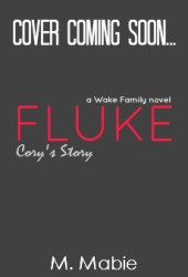 Fluke (Wake Family, #3)