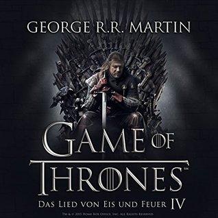 Das Lied von Eis und Feuer 4 (Das Lied von Eis und Feuer, #4)