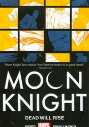 Moon Knight, Vol. 2: Dead Will Rise Pdf Book
