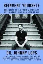 Reinvent Yourself: Essential Tools From A Brooklyn Psychiatrist Who Has Seen It All Pdf Book