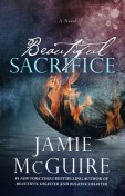 Beautiful Sacrifice (The Maddox Brothers, #3)