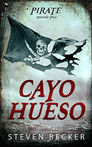 Cayo Hueso (Tides of Fortune #1.4)