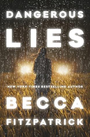 Risultati immagini per dangerous lies becca fitzpatrick