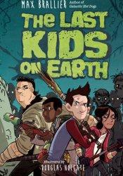 The Last Kids on Earth (Last Kids on Earth, #1) Pdf Book