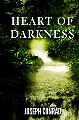 Heart of Darkness (ILLUSTRATED): (Heart of Darkness by Joseph Conrad) (Classic Book Revivals 1)