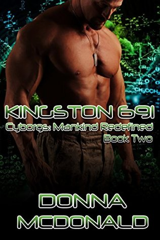 Kingston 691 (Cyborgs: Mankind Redefined, #2)