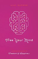 Free Your Mind: A Meditation Guide to Freedom and Happiness