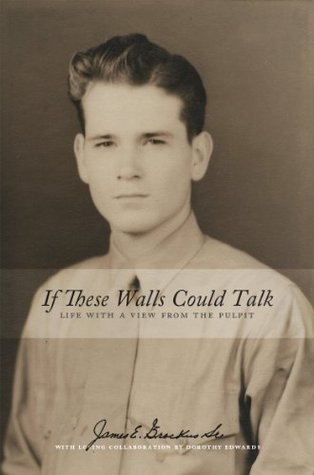 If These Walls Could Talk: Life With A View From The Pulpit