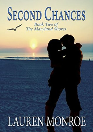 Second Chances (The Maryland Shores, #2)