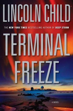Terminal Freeze (Jeremy Logan, #2)