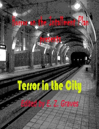 Terror in the City (Horror on the Installment Plan #1)