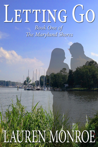 Letting Go (The Maryland Shores, #1)