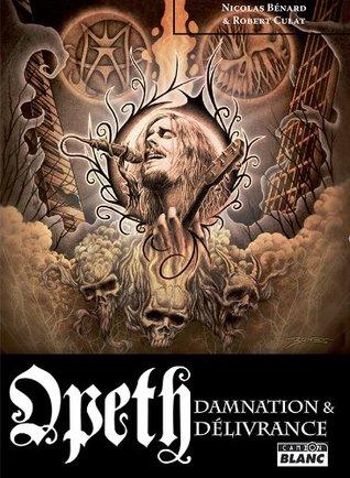 OPETH Damnation et Délivrance
