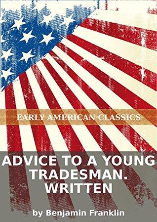 Advice to a young tradesman