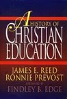 A History of Christian Education