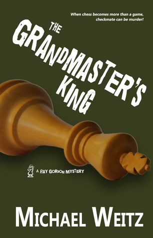 The Grandmaster's King (Ray Gordon #2)