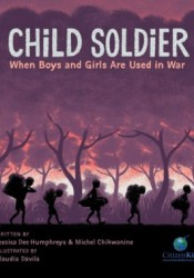 Child Soldier: When Boys and Girls Are Used in War Pdf Book