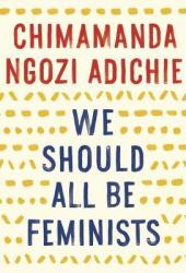 We Should All Be Feminists Pdf Book