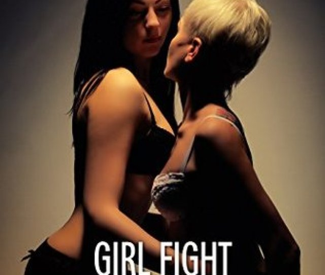 Girl Fight Two Lesbians Fight For Lust