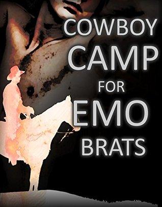 Cowboy Camp for Emo Brats