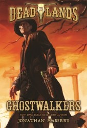 Ghostwalkers (Deadlands, #1) Book Pdf