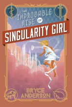 Image result for the improbable rise of singularity girl
