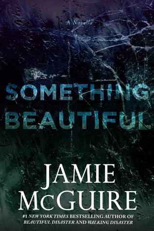 Something Beautiful (Beautiful, #2.6)